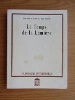 Anticariat: Jean D. Recamier - Le Temps de la Lumiere