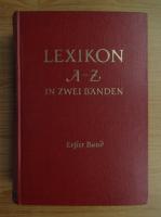 Anticariat: Lexikon A-Z in zwei banden (volumul 1, A-K)