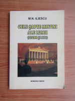 Anticariat: M. N. Iliescu - Cele sapte minuni ale lumii