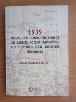 Marusia Cirstea - 1939 relatiile romano-britanice