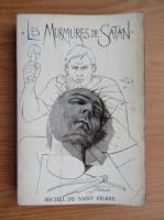 Anticariat: Michel de Saint Pierre - Les murmures de Satan