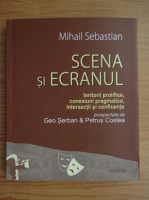 Mihail Sebastian - Scena si ecranul
