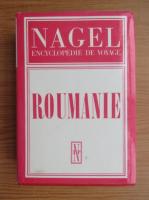Anticariat: Nagel encyclopedie de voyage. Roumanie
