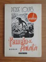 Pierre Louys - Femeia si paiata