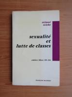 Anticariat: Reimut Reiche - Sexualite et lutte de classes