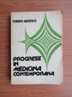 Anticariat: Tiberiu Ghitescu - Progrese in medicina contemporana