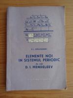 Anticariat: V. I. Goldanski - Elemente noi in sistemul periodic al lui D. I. Mendeleev