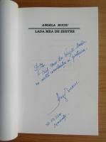 Angela Buciu - Lada mea de zestre (cu autograful autorului)