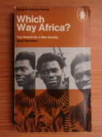 Anticariat: Basil Davidson - Which way Africa?