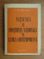 Anticariat: C. Gh. Marinescu - Natiunea si constiinta nationala in lumea contemporana