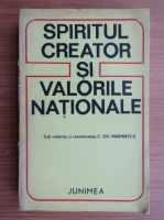 Anticariat: C. Gh. Marinescu - Spiritul creator si valorile nationale