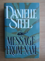 Anticariat: Danielle Steel - Message from Nam