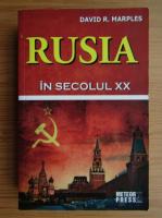 Anticariat: David R. Marples - Rusia in secolul XX. In cautarea stabilitatii
