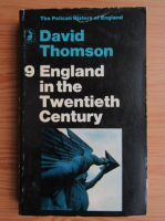 Anticariat: David Thompson - England in the twentieth century