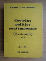 Anticariat: Doctrine politice contemporane, volumul 1. Crestomatie
