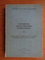 Anticariat: Documentar relatii economice internationale (volumul 1)