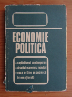 Anticariat: Economia politica. Capitalismul contemporan. Circuitul economic mondial. Noua ordine economica internationala