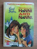 Anticariat: Enid Blyton - Adventures with Hanni and Nanni (volumul 1)