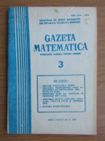 Anticariat: Gazeta Matematica, anul LXXXVI, nr. 3, 1981