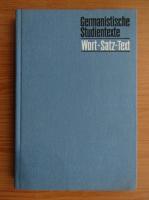 Anticariat: Germanistische Studientexte. Wort, Satz, Text