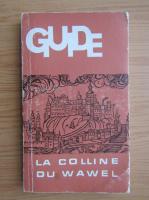 Anticariat: Guide la Colline du Wawel