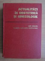 Henriette Ciortoloman - Actualitati in obstetrica si ginecologie