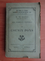 Anticariat: Honore de Balzac - Les parents pauvres. Le cousin Pons (1938)
