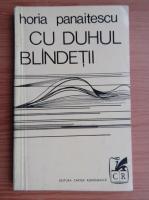 Anticariat: Horia Panaitescu - Cu duhul blandetii