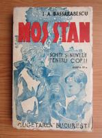 Anticariat: I. A. Bassarabescu - Mos Stan (1943)