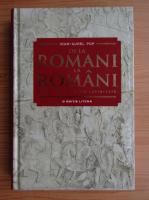Anticariat: Ioan Aurel Pop - De la romani la romani