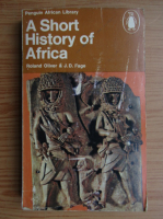 Anticariat: J. D. Fage - A short history of Africa