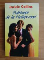 Jackie Collins - Barbatii de la Hollywood (volumul 1)