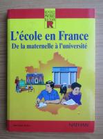 Anticariat: Jean Louis Auduc - L'ecole en France. De la maternelle a l'Universite