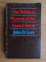Anticariat: John Lees - The political system of the United States