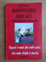 Jon Macks - Manipularea prin ras