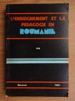 Anticariat: L'enseignement et la pedagogie en Roumanie (volumul 2)