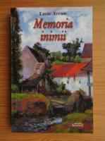 Lazar Avram - Memoria inimii