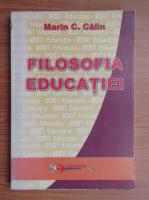 Anticariat: Marin C. Calin - Filosofia educatiei
