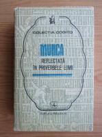 Anticariat: Mircea Duduleanu - Munca reflectata in proverbele lumii