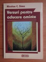 Nicoale C. Sima - Versuri pentru aducere aminte