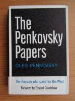 Anticariat: Oleg Penkovsky - The Penkovsky papers
