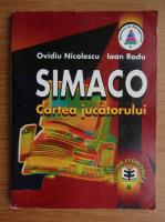 Anticariat: Ovidiu Nicolescu - Simaco. Cartea jucatorului