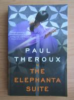 Anticariat: Paul Theroux - The Elephanta Suite