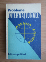 Anticariat: Probleme internationale. Agenda