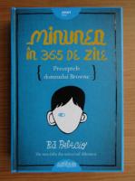 R. J. Palacio - Minunea in 365 de zile