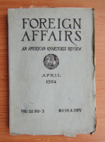 Anticariat: Revista Foreign Affairs, volumul 32, nr. 3, aprilie 1954