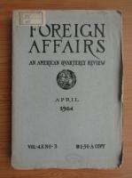 Anticariat: Revista Foreign Affairs, volumul 42, nr. 3, aprilie 1964