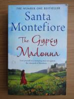 Santa Montefiore - The Gypsy Madonna