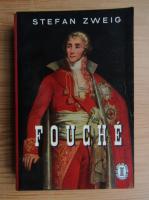 Stefan Zweig - Fouche