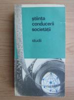 Anticariat: Stiinta conducerii societatii. Studii